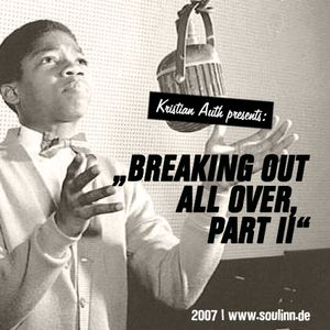 Kristian Auth - Breaking out all over, Part II (2007)