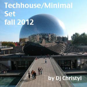 Techhouse Minimal Set by Dj Christyl (fall 2012)