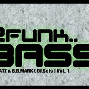 2FUNKBASS  R2beatz & b.b.Mark (Promo Mini DJ set.)
