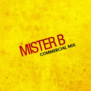 Mister B - Commercial Mix 2010