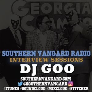 DJ Goo - Southern Vangard Radio Interview Sessions