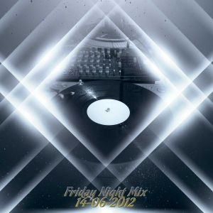 MrBlu Friday Night Mix - 14/06/2012