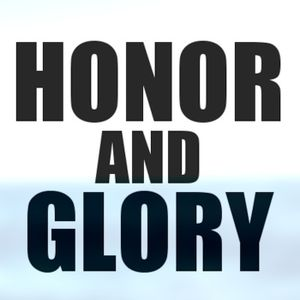 Honor and Glory Pt. 5