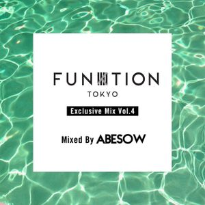 FUNKTION TOKYO Exclusive Mix Vol.4 By DJ ABESOW
