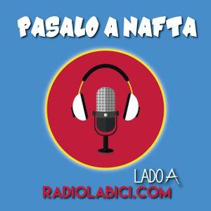 Pasalo a Nafta 03 - 08 - 2016 en Radio LaBici