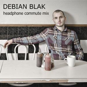 Debian Blak - Headphone Commute Mix