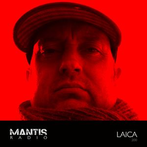 Mantis Radio 200 (Part 1) + Laica