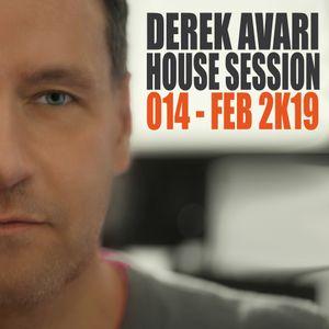 Derek Avari House Session 014 | February 2019