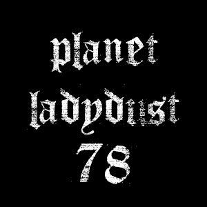 planet ladydust 78
