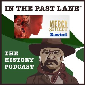 MSR S1 Ep04 Mercy Street Rewind, featuring Megan Kate Nelson