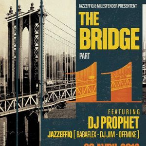 Mix THE BRIDGE PART XI