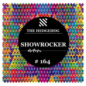 The Hedgehog - Showrocker 164 - 06.02.2014 [www.LiveSets.at]