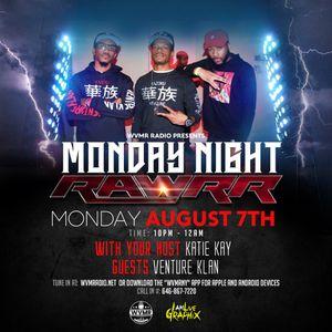 Monday Night Rawrr 8-7-17