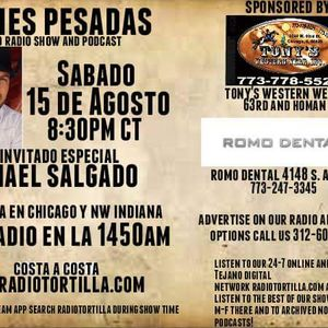Noches Pesadas Tejano radio show and podcast August 15 2015