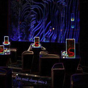 Glo Mid-deep mix-2 (Jan 2014)