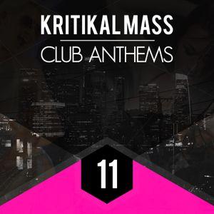 Kritikal Mass Club Anthems Vol 11