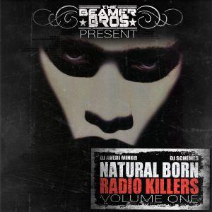 "The Beamer Bros. - ""Natural Born Radio Killers Volume One"""