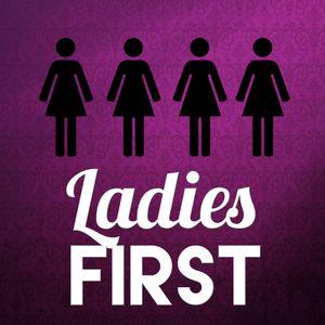 Ladies First #1: If You See Something, Say Something