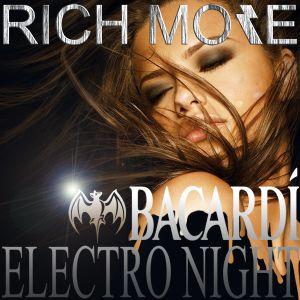 RICH MORE: BACARDI®ELECTRONIGHT 19/01/2013