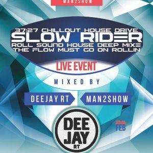 Deejay RT@2014.02.26 Roll Sound Slower Rider