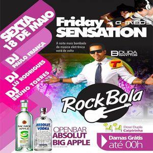 Bruno Torres DJ set mixado ao vivo 18-05-2012 Rock Bola - Friday Sensation 1a edição