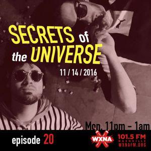 Secrets of the Universe 11/14/16