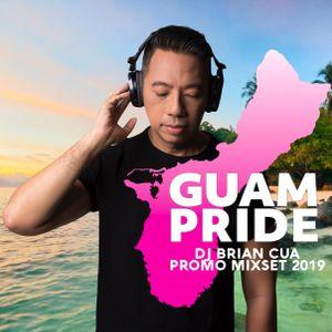 DJ BRIAN CUA GUAM PRIDE 2019 PROMO MIXSET