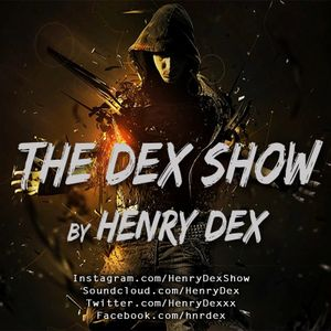 Henry Dex - The Dex Show vol.02.