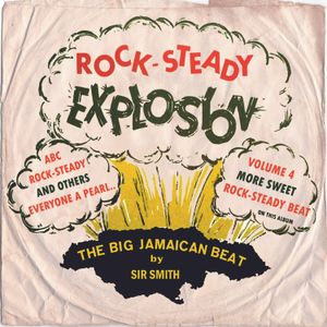 ROCK STEADY EXPLOSION #4