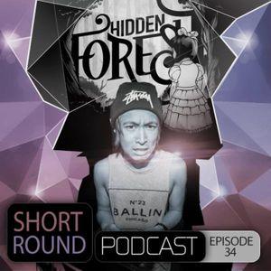 Hidden Forest Podcast Episode 34 - Short Round