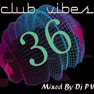 CLUB VIBES 36