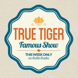 ROLLIN RADIO – Famous Show pres. Best of True Tiger