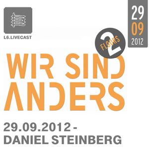 27.09.12 Wir sind Anders - Daniel Steinberg, Chris Hartwig, u.v.m. I