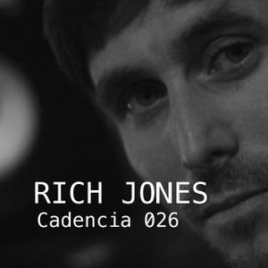 Chris Jones - Cadencia 026 (August 2011) feat. RICH JONES (Part 1)