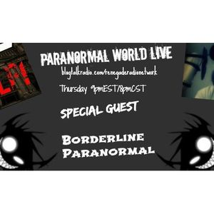 Paranormal World Live - Borderline Paranormal (December 11, 2014)
