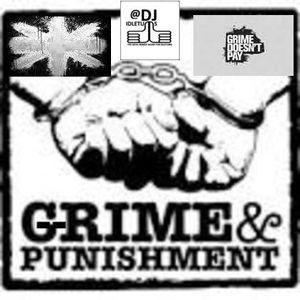 Grime & Punishment Mix 2015 @djidletums