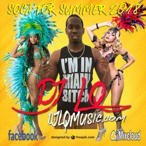 DJ LQ Soca For Summer Mixtape 2018