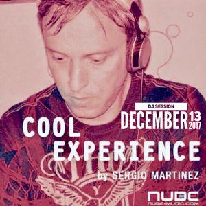 "Sergio Martínez presents ""Cool Experience""- NUBE MUSIC Radio - Dj session - December 13, 2017."