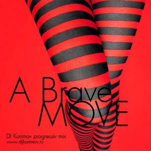 DVJ Karimov - A Brave Move