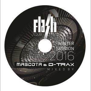 #24 Mascota & D-Trax - Flash Club Winter Session 2016