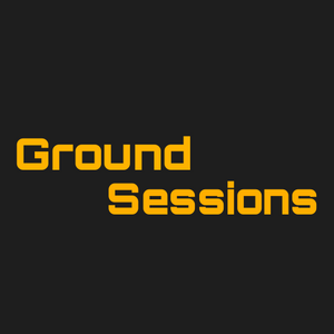 Ground Sessions : 007