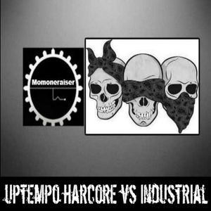 Mix Uptempo Hardcore Vs Industrial By Momoneraiser VIIII