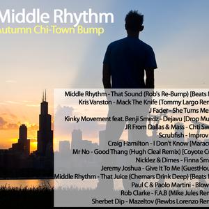 Middle Rhythm - Autumn Chi-Town Bump