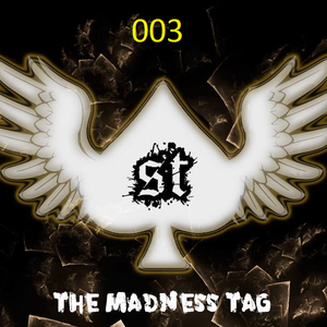 The Madness Tag 003