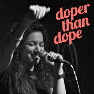 Doper Than Dope No. 9