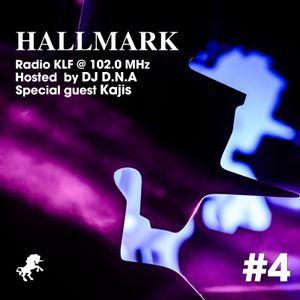 Hallmark Radio #4 / Kajis Guest Mix / 24.06.2015 @ Radio KLF