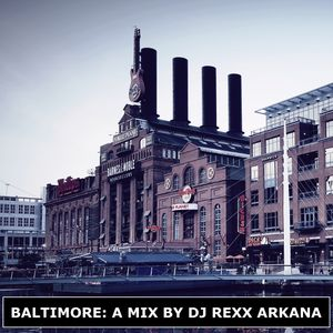 DJ Rexx Arkana - Baltimore