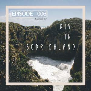 Dive in Bodrichland Episode 006