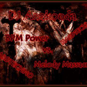 DJ Anakonda - BPM Power vs. Melody Massacre