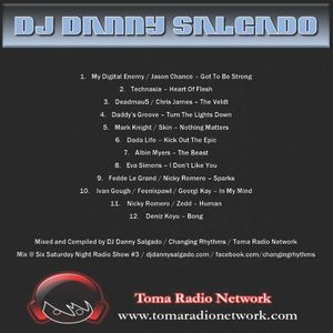 Toma Radio Network Mix @ Six Saturday Night Radio Show #3 Mixed and Compiled by DJ Danny Salgado